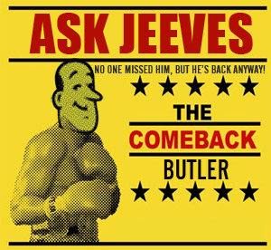 Ask Jeeves Returns As Search Engine Battles Against Google