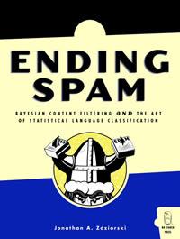 Ending SPAM - Jonathon A. Zdziarkski