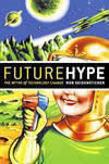 Future Hype: Review: The Myths of Technology Change (71%)