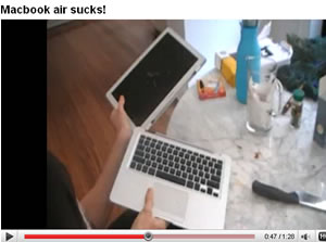 Macbook Air Sucks! Video: Knifing or Conniving? Real Or Advertising?